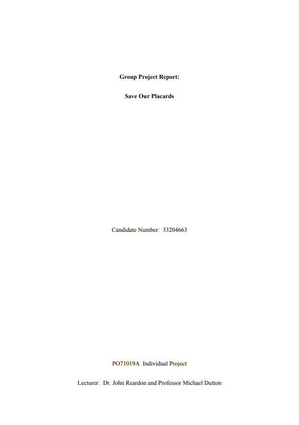 Mark Teh – MA Art and Politics 2010-2011, Group Project report – Save Our Placards